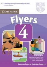 Cambridge Young Learners English Tests (Second Edition) Flyers 4 Student's Book