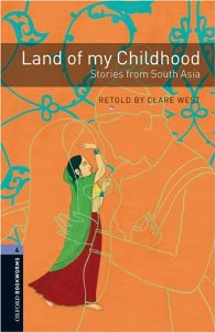 OBL 4: Land of My Childhood: Stories from South Asia