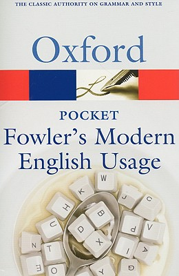 Pocket Fowler's Modern English Usage (Oxford Paperback Reference)