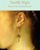 Macmillan Collector's Library: Shakespeare William. Twelfth Night  (HB)  Ned