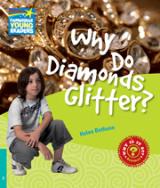 Factbooks: Why is it so? Level 5 Why Do Diamonds Glitter?