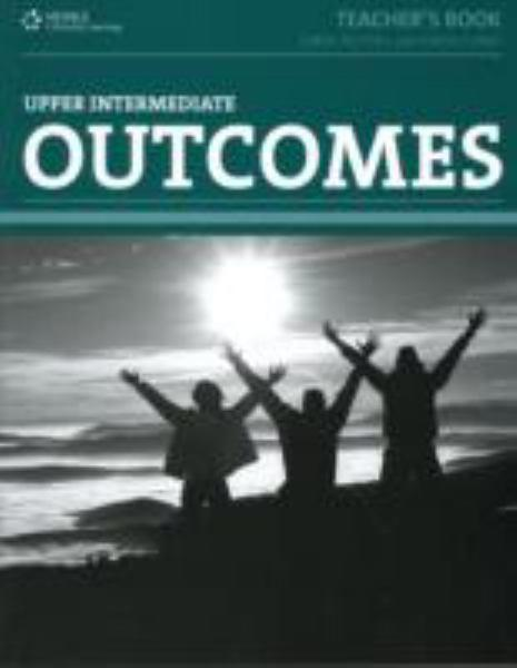 Outcomes Upper Intermediate: Teacher Book