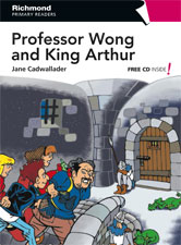 Primary Readers Level 5 Professor Wong and King Arthur