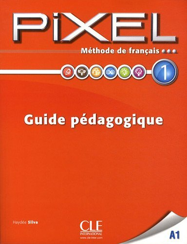 Pixel 1 - Guide pedagogique