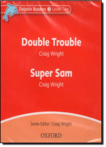 Dolphin Readers 2 Double Trouble & Super Sam - Audio CD