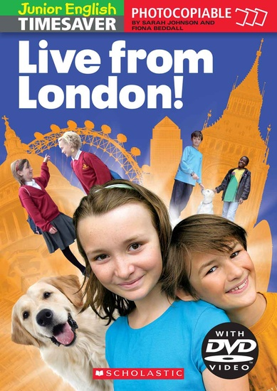 Junior English Timesavers: Live from London! with DVD