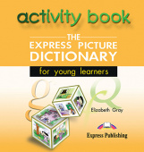 The Express Picture Dictionary for young leaners Activity Book Audio CD