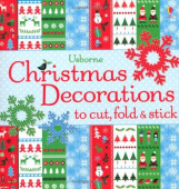Watt Fiona. Christmas Decorations to Cut, Fold & Stick