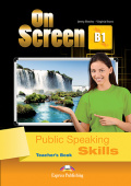 On Screen Revised B1 Public Speaking Skills Teacher's Book