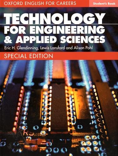 Oxford English for Careers: Technology for Engineering and Applied Sciences Student Book