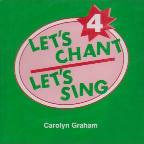 Let's Chant, Let's Sing 4 Audio CD