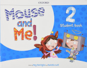Mouse and Me! 2 Student's Book Pack