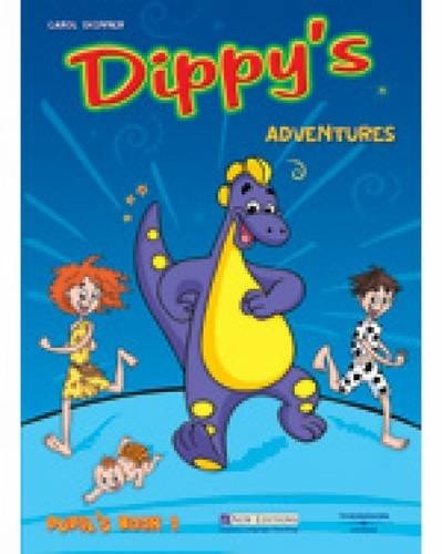 Dippy's Adventures 1 Pupil's Book