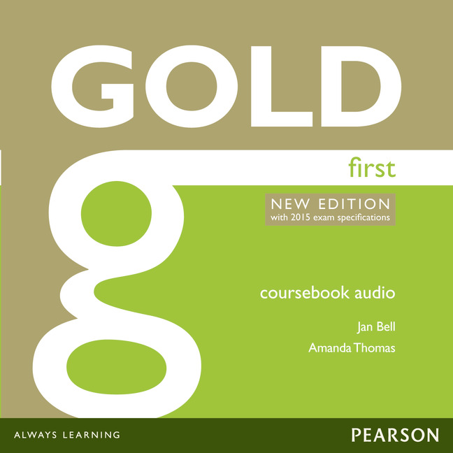 Gold First New Edition (with 2015 exam specifications) Class Audio CDs
