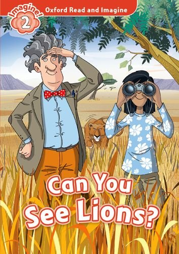 Oxford Read and Imagine Level 2 Can You See Lions Audio CD Pack