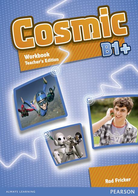 Cosmic B1+  Workbook Teacher's Edition (with Audio CD)