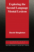 Cambridge Applied Linguistics: Exploring the Second Language Mental Lexicon