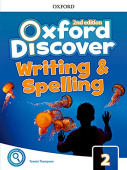 Oxford Discover Second edition 2: Writing and Spelling Book
