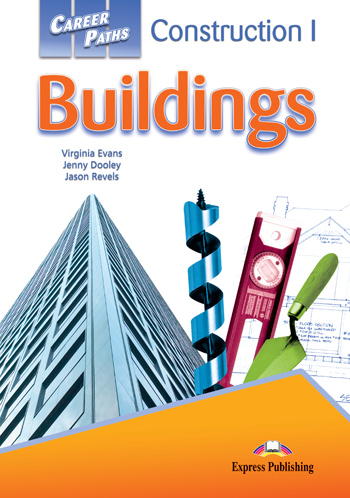 Career Paths: Construction I – Buildings Student's Book