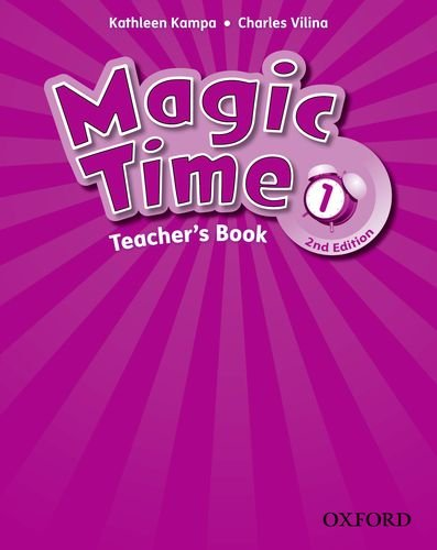 Magic Time (Second Edition) 1 Teacher's Book
