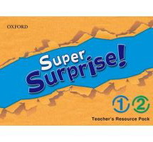 Super Surprise! 1 & 2 Teachers Resource Pack