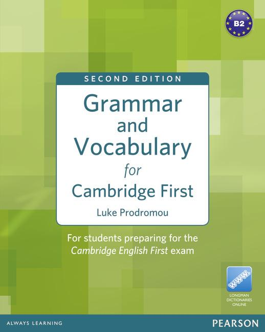 Grammar and Vocabulary for Cambridge First (2nd Edition) Without Key + access to Longman Dictionaries Online