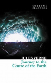 Collins Classics: Verne Jules. Journey to the Centre of Earth