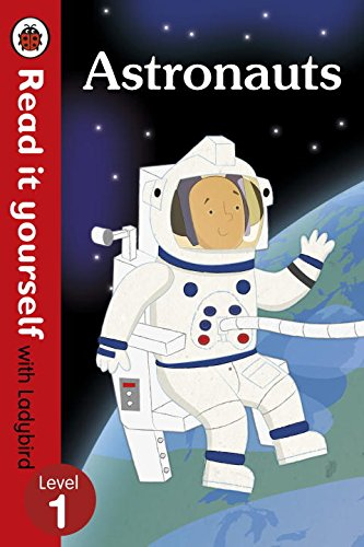 Ladybird Read It Yourself Level 1: Astronauts