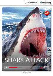 Cambridge Discovery Education Interactive Readers (A2+) Low Intermediate Shark Attack (Book with Online Access)