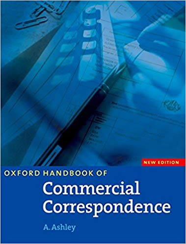 Oxford Handbook of Commercial Correspondence Handbook