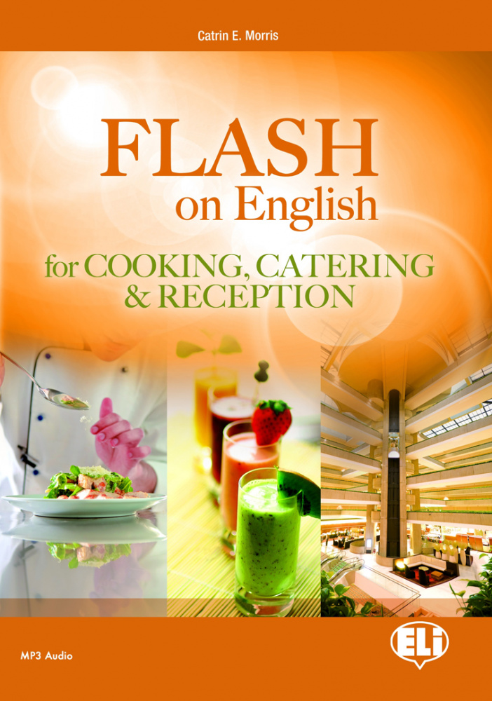 E.S.P. Flash on English for Cooking Catering and Reception Coursebook