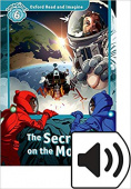 Oxford Read and Imagine Level 6 The Secret On The Moon with MP3 download