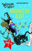 Winnie and Wilbur: Broomstick Alert and other stories: 3 books in 1