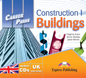 Career Paths: Construction I – Buildings Audio CDs (set of 2)