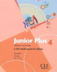 Junior Plus 4 - 2 CD audio collectifs (Лицензия)