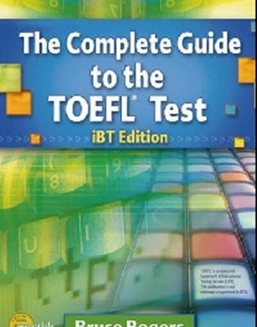 The Complete Guide to the TOEFL (IBT Edition) SB with CD-ROM