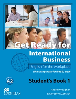 Get Ready for International Business Level 1 Student's Book with BEC