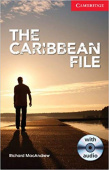 Cambridge English Readers: The Caribbean File Beginner/Elementary Book with Audio CD Pack