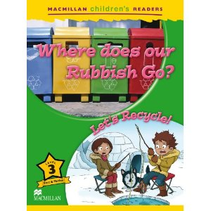 Macmillan Children's Readers Level 3 - Where does Our Rubbish Go - Let's Recycle!