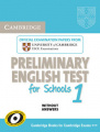 Cambridge English Preliminary for Schools 1