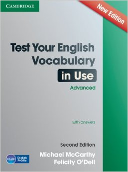 Test Your English Vocabulary in Use: Advanced Book (Second Edition) with answers