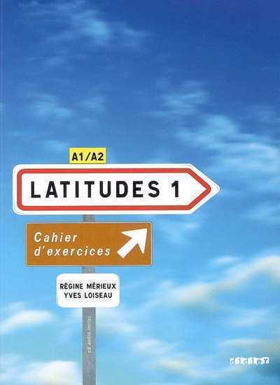 Latitudes 1 Cahier d'exercices + CD audio