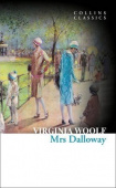 Collins Classics: Woolf Virginia. Mrs Dalloway