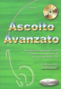 Ascolto Avanzato - Libro dello studente + CD Audio