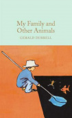 Macmillan Collector's Library: Durrell Gerald. My Family and Other Animals  (HB)  Ned