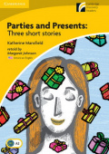 Cambridge Discovery Readers, Level 2: Parties and Presents Three Short Stories