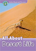 Oxford Read and Discover Level 4 All About Desert Life with MP3 download