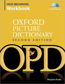 Oxford Picture Dictionary (Second Edition) High Beginning Workbook: Vocabulary reinforcement activity book with 4 audio CDs