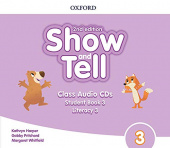 Show and Tell Second edition 3  Class Audio CDs