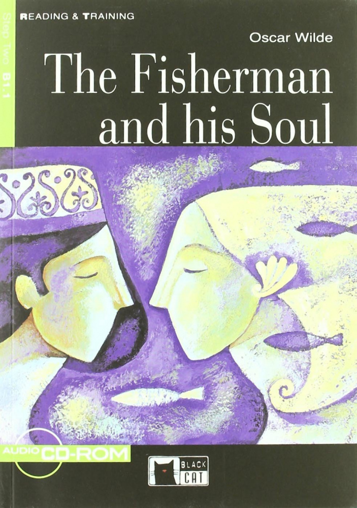 Reading & Training Step 2:  The Fisherman and His Soul + CD-ROM